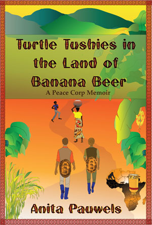 Turtle Tushies in the Land of Banana Beer by Cooper Hill Books