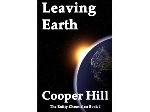 Leaving Earth The Entity Chronicles Book 1