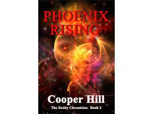 Phoenix Rising The Entity Chronicles Book 2