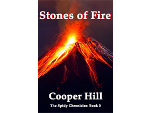 Stones Of Fire Embedded The Spidy Chronicles Book 3
